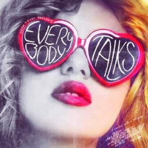 """Everybody Talks"" by the Neon Trees"